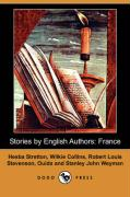 Stories by English Authors: France (Dodo Press)