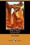 Rollo in Rome (Illustrated Edition) (Dodo Press)