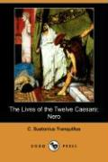 The Lives of the Twelve Caesars: Nero (Dodo Press)