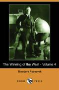 The Winning of the West - Volume 4 (Dodo Press)