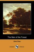 The Man of the Forest (Dodo Press)
