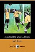 Jack Winters' Gridiron Chums (Dodo Press)