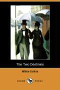 The Two Destinies (Dodo Press)