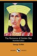 The Romance of Golden Star (Illustrated Edition) (Dodo Press)