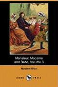 Monsieur, Madame and Bebe, Volume 3 (Dodo Press)