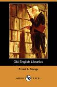 Old English Libraries (Dodo Press)