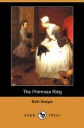 The Primrose Ring (Dodo Press)