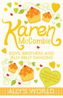 Boys, Brothers and Jelly-Belly Dancing. Karen McCombie