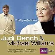 Judi Dench & Michael Williams: With Great Pleasure