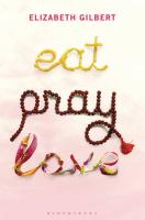 Eat, Pray, Love. Gift Edition