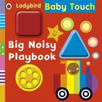 Big Noisy Playbook. Justine Swain-Smith