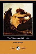 The Trimming of Goosie (Dodo Press)
