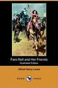 Faro Nell and Her Friends (Illustrated Edition) (Dodo Press)