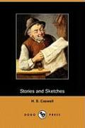 Stories and Sketches (Dodo Press)