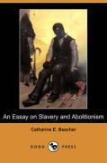 An Essay on Slavery and Abolitionism (Dodo Press)