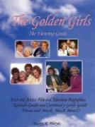 The Golden Girls - The Ultimate Viewing Guide