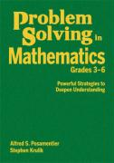 Problem Solving in Mathematics, Grades 3-6: Powerful Strategies to Deepen Understanding