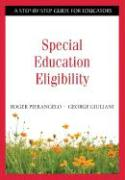 Special Education Eligibility: A Step-By-Step Guide for Educators