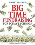 Big Time Fundraising for Today's Schools