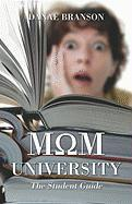 Mom University: The Student Guide