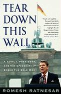 Tear Down This Wall: A City, a President, and the Speech That Ended the Cold War