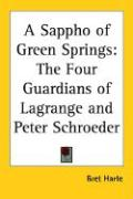 A Sappho of Green Springs: The Four Guardians of Lagrange and Peter Schroeder