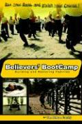 Believers' Bootcamp: Building & Restoring Families