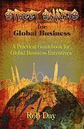 Street Smarts for Global Business: a practical guidebook for global business executives