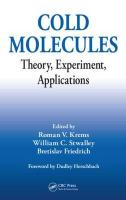 Cold Molecules: Theory, Experiment, Applications