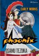 Phoenix: Early Works: Volume 12