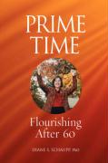 Prime Time: Flourishing After 60