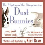The Mystery of the Disappearing Dust Bunnies