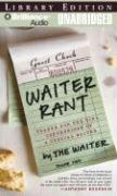 Waiter Rant: Thanks for the Tip: Confessions of a Cynical Waiter