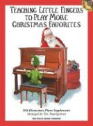 Teaching Little Fingers to Play More Christmas Favorites - Book/CD Pack: Mid-Elementary Piano Supplement