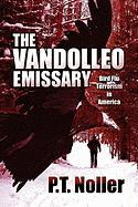 The Vandolleo Emissary: Bird Flu Terrorism in America
