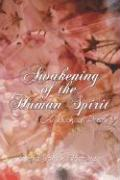 Awakening of the Human Spirit: A Book of Poetry