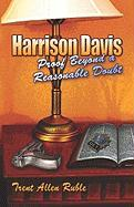 Harrison Davis: Proof Beyond a Reasonable Doubt