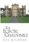 The Eclectic Chauvinist