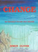 Change: An Adventure in Life and Afterlife