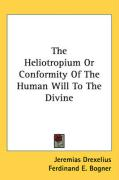 The Heliotropium or Conformity of the Human Will to the Divine