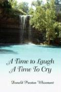 A Time to Laugh a Time to Cry