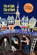 City of Light, City of Dark: Exploring Paris Below