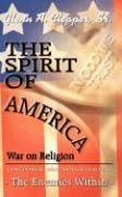 The Spirit of America: War on Religion