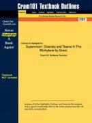 Outlines & Highlights for Supervision: Diversity and Teams in the Workplace by Greer, ISBN: 0130972908