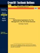Outlines & Highlights for Mathematical Applications for the Management, Life, and Social Sciences by Harshbarger ISBN: 0618293582