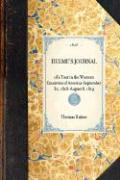 Hulme's Journal of a Tour in the Western Countries of America -- September 30, 1818- August 8, 1819