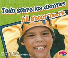 Todo Sobre los Dientes/All About Teeth