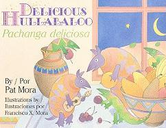 Delicious Hullabaloo/Pachanga Deliciosa [With Paperback Book]