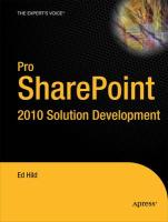 Pro SharePoint 2010 Solution Development: Combining .NET, SharePoint, and Office 2010 (Expert's Voice in Sharepoint)
