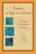 Passion as Big as a Planet: Evolving Eco-Activism in America